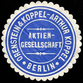 Deutsch: Siegelmarke Orenstein & Koppel Aktien...
