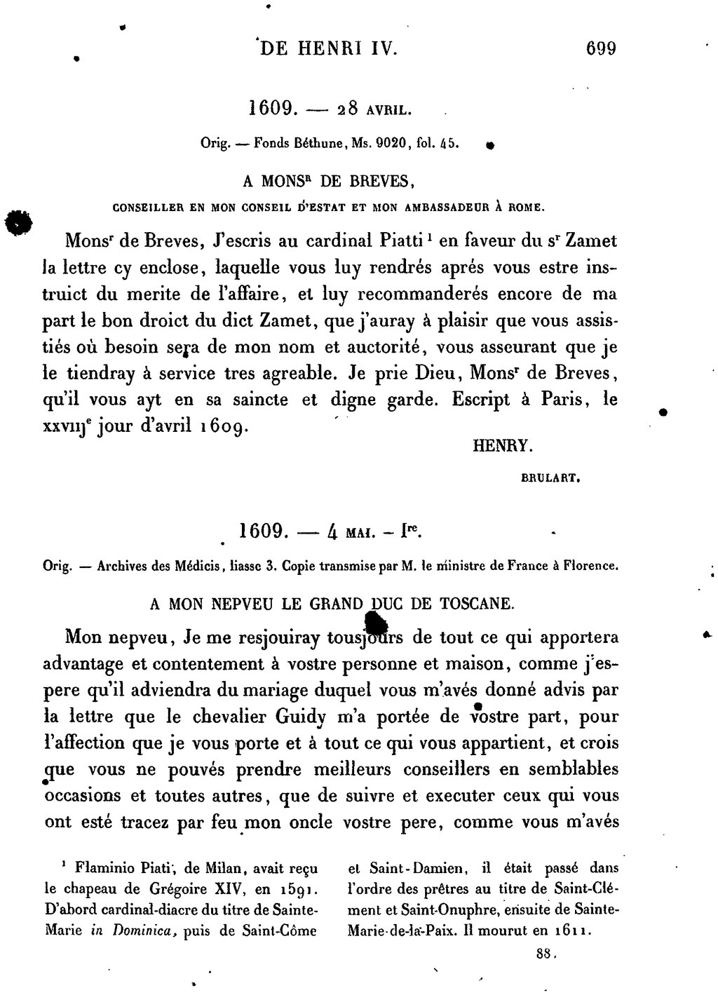 Passe A Florence 4 Lettres : passe, florence, lettres, Page:Henri, Lettres, Missives, Tome7.djvu/716, Wikisource