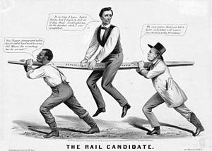 """The Rail Candidate"" - Lincoln's 186..."