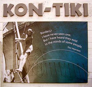 English: Thor Heyerdahl quotation outside Kon ...