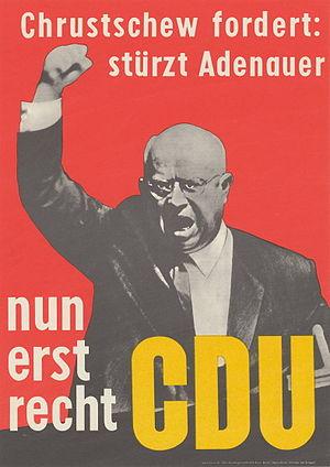 CDU Wahlplakat, 1961, Antikommunismus Text des...