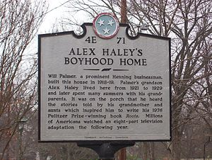 Historical marker in front of Alex Haley's boy...