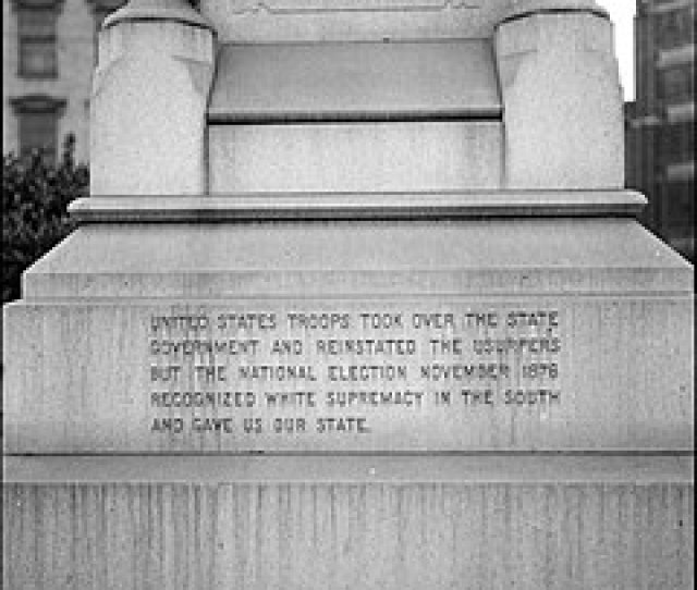 An Inscription Added In  States That The  Us Presidential Election Recognized White Supremacy In