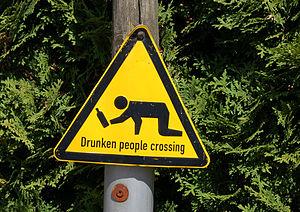 Deutsch: Schild Drunken People