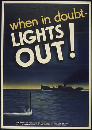 """WHEN IN DOUBT - LIGHTS OUT"" - NARA ..."