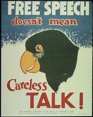 """Free Speech Doesn't Mean Careless Talk&q..."