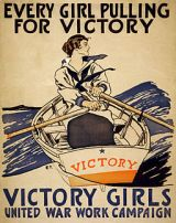 Every girl pulling for victory, WWI poster, 1918