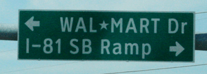 Street sign for Wal*Mart Drive, south of Gordo...