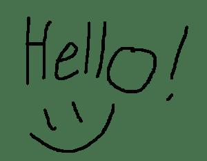 "The word ""Hello"" :)"