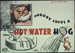 """Nobody Loves a Hot Water Hog."" - NA..."
