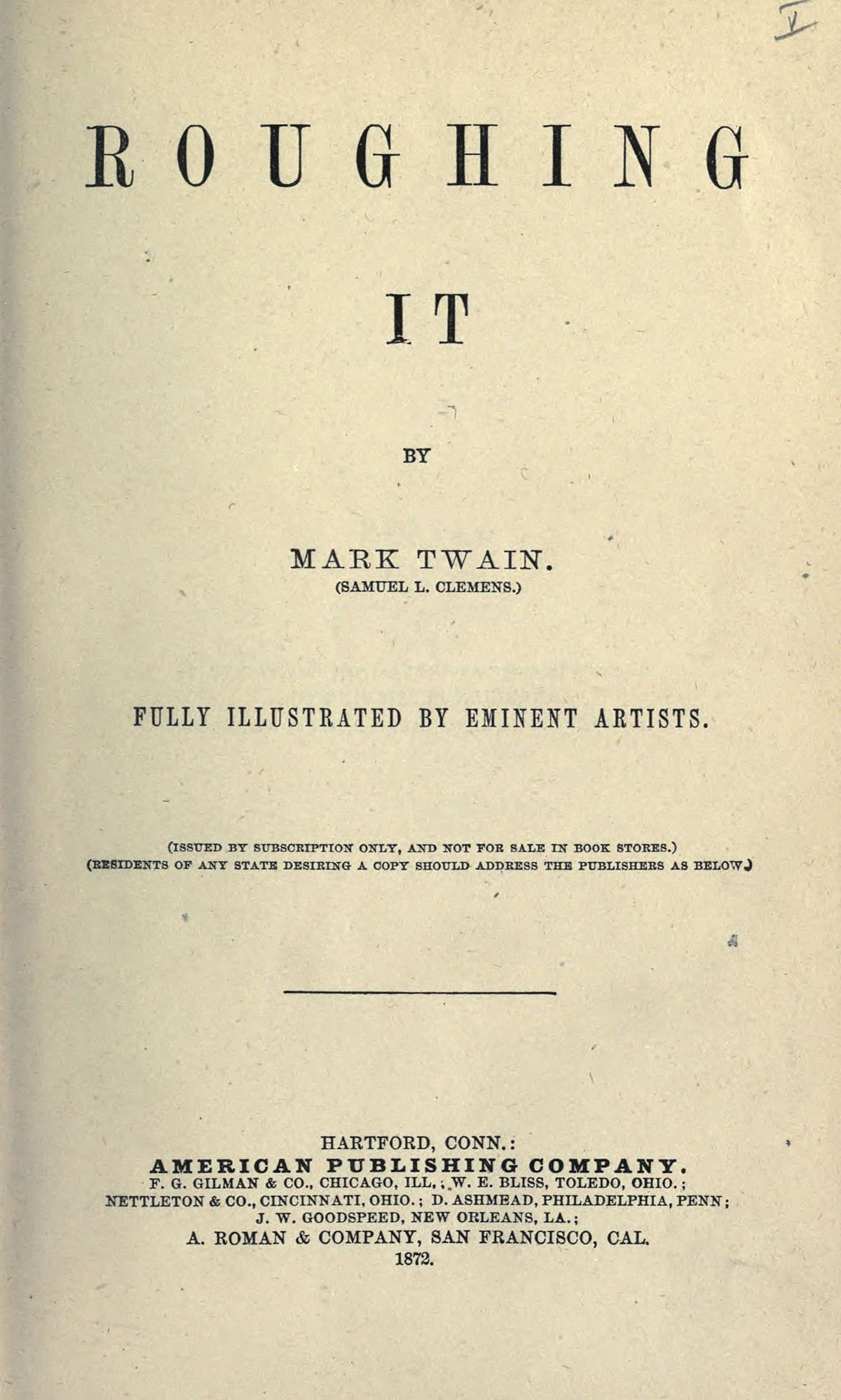 Essay On Mark Twain Roughing It The Complete Essays Of Mark Twain By