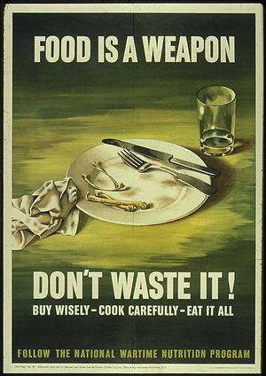 """Food is a Weapon - Don't Waste it"" ..."