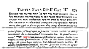 "Excerpts from Raymond Martin's (Lat. Raymundus Martini, appointed by the Pope to dig up the passages of the Jewish Talmud objectionable to Roman Catholics) Pugio Fidei adversus Mauros et Judaeos of 1270 CE (page 559). The Latin form ""Jehova"" of the Tetragrammaton is seen. This edition is published in Leipzig, 1687, now is found in the New York City Public Library."