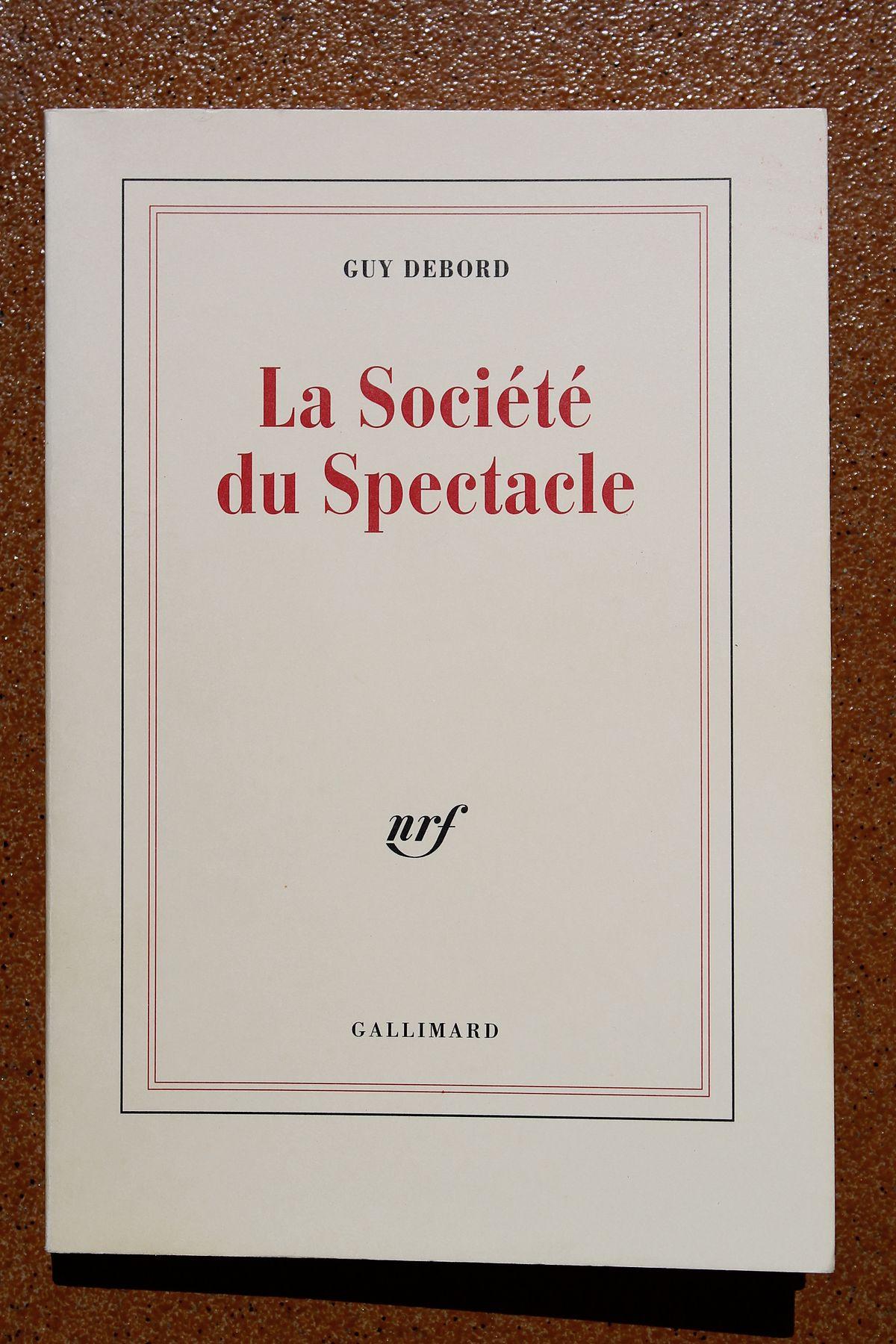 Commentaires Sur La Société Du Spectacle : commentaires, société, spectacle, Société, Spectacle, (livre), Wikipédia
