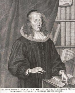 Philipp Jakob Spener (1635–1705) known as the ...