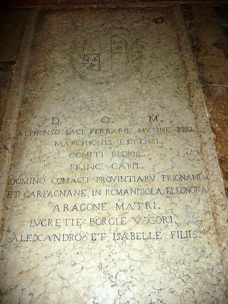 Archivo:Grave of Duke Alfonso I d'Este, Lucretia Borgia, etc. - Ferrara, Italy.JPG