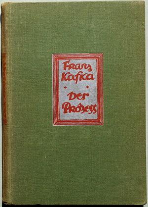 Kafka, Franz: Der Prozeß. Roman. Berlin: Die S...