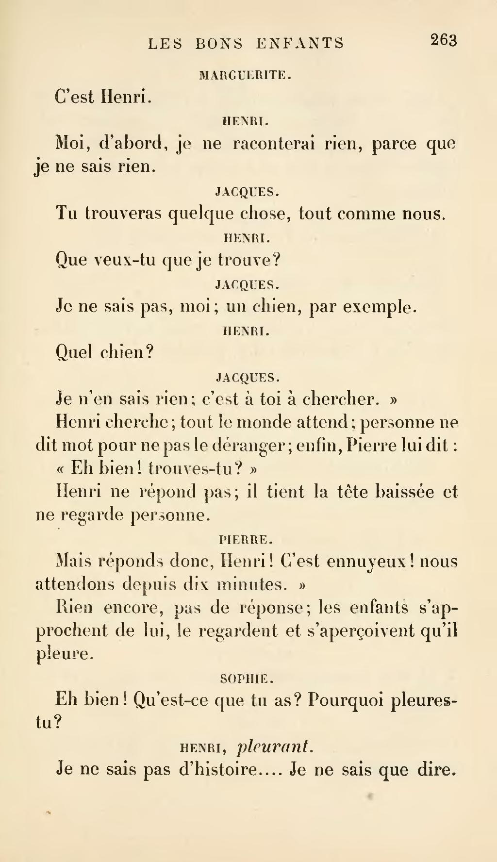 Je Ne Sais Qu'une Chose Je Ne Sais Rien : qu'une, chose, Page:Ségur, Enfants,, édition, 1893.djvu/271, Wikisource