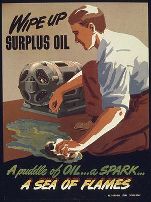 """WIPE UP SURPLUS OIL"" - NARA - 516163"