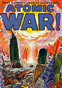 Cover art for Atomic War! #1, an American comic book from November, 1952.