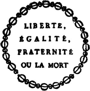 The Motto of the French Republic Liberty, Equa...