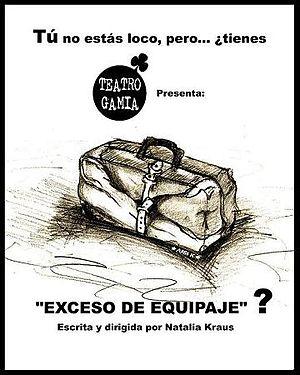 Español: imagen de la obra Exceso de Equipaje