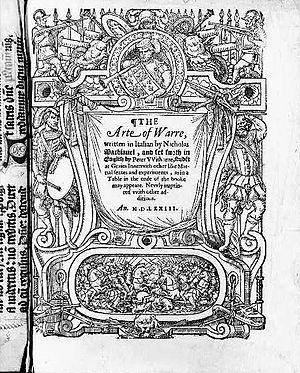 The Arte of Warre, written in Italian by Nicho...