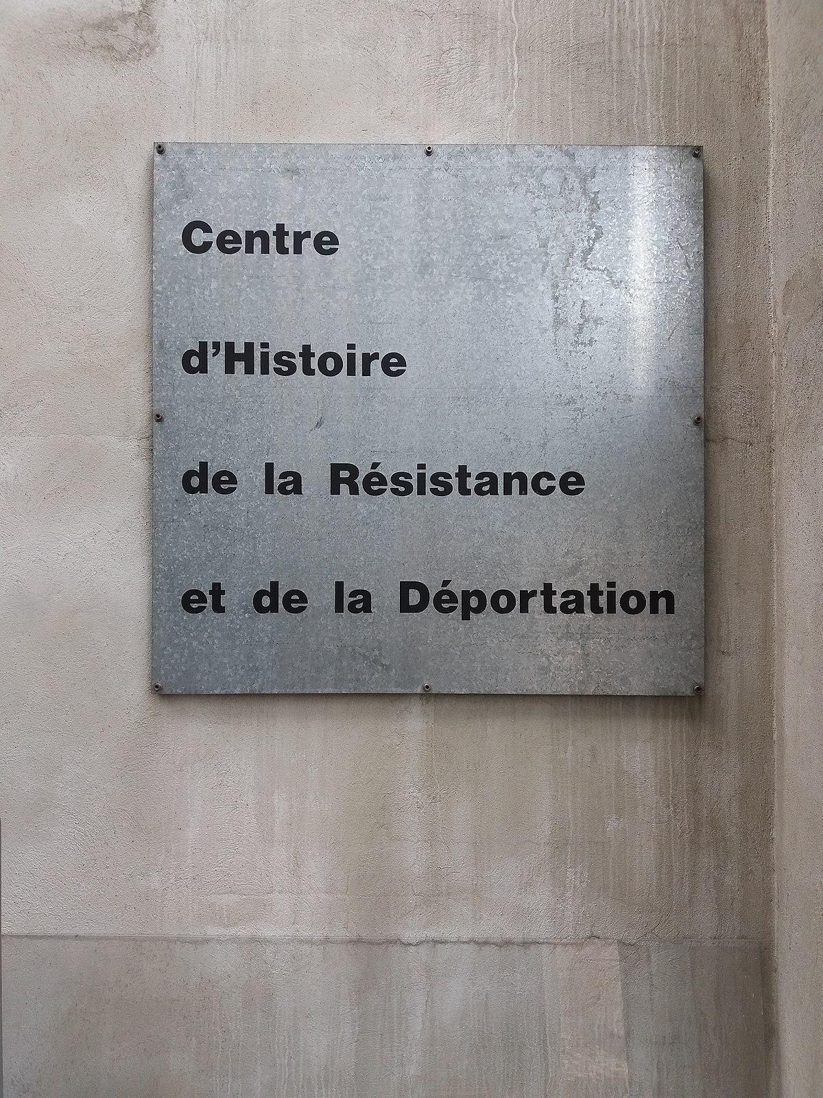 Centre D'histoire De La Résistance Et De La Déportation : centre, d'histoire, résistance, déportation, File:Lyon, Centre, D'Histoire, Résistance, Déportation,, Plaque.jpg, Wikimedia, Commons