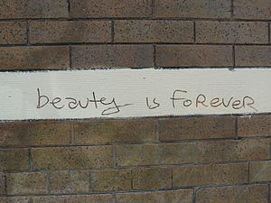 Beauty is forever.