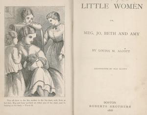 L.M. Alcott. Little Women. Boston: Roberts Bro...