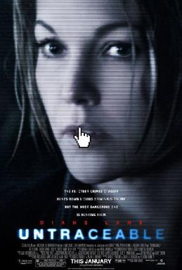 Film poster for Untraceable - Copyright 2007, ...
