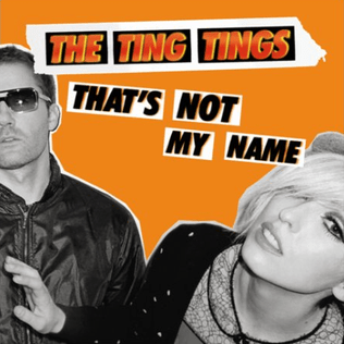 tings tings that\'s not my name