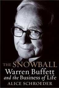 The Snowball: Warren Buffett and the Business ...
