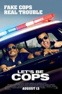 Poster for 2014 comedy Let's Be Cops