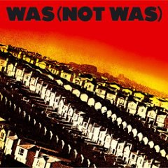 Was (Not Was) (album) - Wikipedia