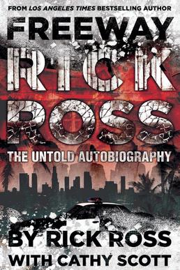 Freeway Rick Ross book  Wikipedia