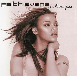 I Love You (Faith Evans song)