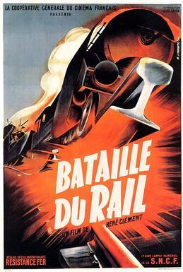 La Bataille du rail - film 1945 - AlloCiné