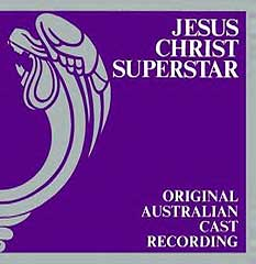 Jesus Christ Superstar (Original Australian Ca...