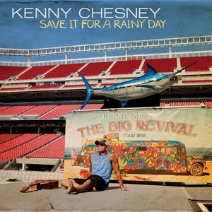 Save It for a Rainy Day Kenny Chesney song  Wikipedia