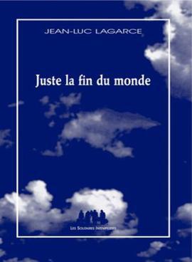 Juste La Fin Du Monde Theatre : juste, monde, theatre, World, (play), Wikipedia