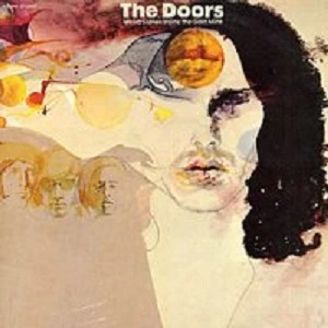 Album art for the Doors, Weird Scenes Inside The Goldmine