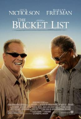 Film poster for The Bucket List - Copyright 20...