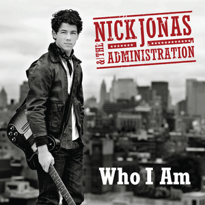 Who I Am Nick Jonas  the Administration song  Wikipedia