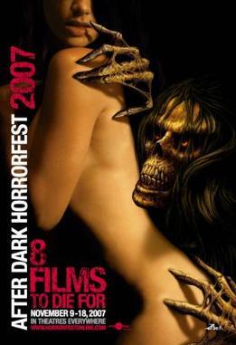 The AfterDark HorrorFest 2007 promotional poster