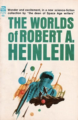 The Worlds of Robert A. Heinlein