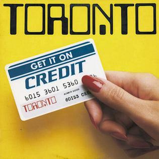 Album Cover - Get it on Credit - Toronto