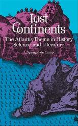 Lost Continents by L. Sprague de Camp, Dover P...