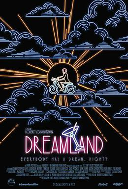Dreamland 2016 film  Wikipedia