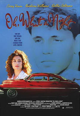 Oh What a Night 1992 film  Wikipedia